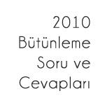 2010 Bütünleme Soruları ve Cevapları